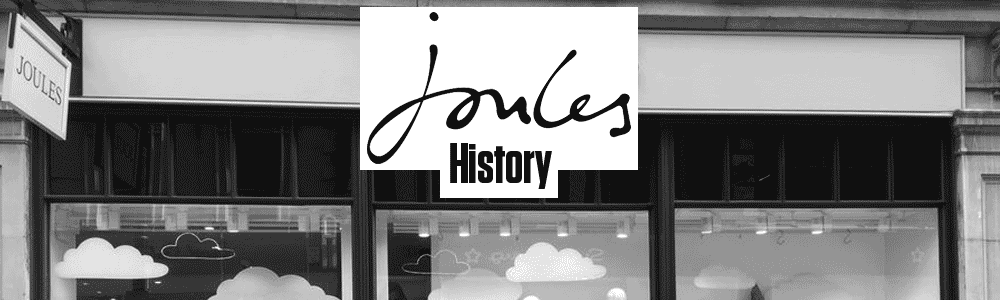 Joules History Banner