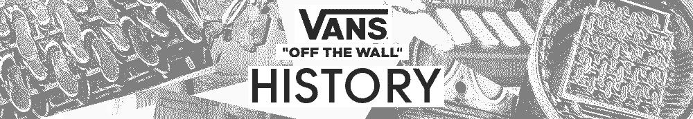 Vans History Banner